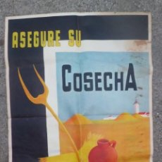 Carteles Publicitarios: PRECIOSO CARTEL 1.961, AGRICULTURA, LA UNION Y EL FENIX. Lote 194536902