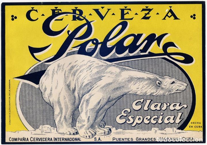CARTEL PUBLICIDAD CERVEZA POLAR - CUBA - AÑOS 40/50 - PRECIOSO (Coleccionismo - Carteles Gran Formato - Carteles Publicitarios)