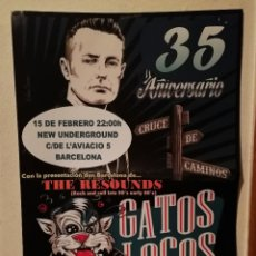 Carteles Publicitarios: CARTEL ORIGINAL -A3- GATOS LOCOS - ROCK N ROLL - CONCIERTO BARCELONA - THE RESOUNDS - 60'S. Lote 195155646