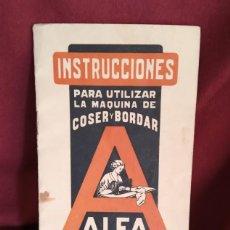 Carteles Publicitarios: INSTRUCCIONES DE MAQUINA DE COSER ALFA S.A. EIBAR. Lote 196362290
