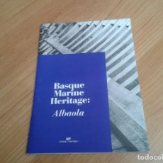 Carteles Publicitarios: CATÁLOGO MODA -- LOREAK MENDIAN -- BASQUE MARINE HERIYTAGE: ALBAOLA . Lote 198022803