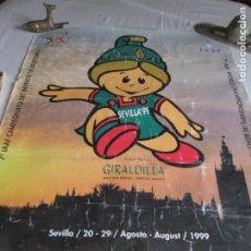 Cartazes Publicitários: CARTEL CAMPEONATO MUNDIAL DE ATLETISMO SEVILLA 1999 - MEDIDAS 70X50 CM.. Lote 198185688