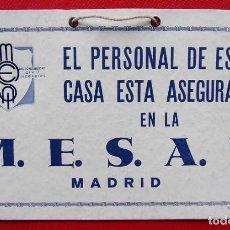 Carteles Publicitarios: ANTIGUO CARTEL EN CARTÓN. MUTUALIDAD ESPAÑOLA SEGUROS AGRÍCOLAS E INDUSTRIALES. MESAI. BUEN ESTADO.. Lote 198305001