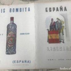Affissi Pubblicitari: DIPTICO ESPAÑA LIBERADA ABRIL 1940 PUBLICIDAD ANIS BOMBITA COÑAC PEINADO. Lote 203988813
