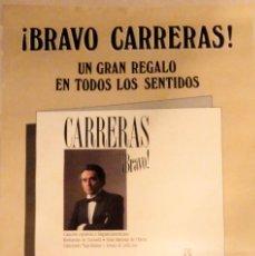 Carteles Publicitarios: CARTEL PROMO OFICIAL DEL DISCO BRAVO! CARRERAS DE JOSÉ CARRERAS 1988.. Lote 205204026