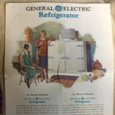 Carteles Publicitarios: CARTEL PUBLI - GENERAL ELECTRIC REFRIGERATOR - LA NEVERA ELECTRICA - MODELO G-40 55 100 Y 175 -33X25. Lote 207936013