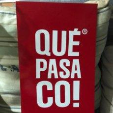 Carteles Publicitarios: CARTEL MARCA QUE PASA CO!. Lote 208601118