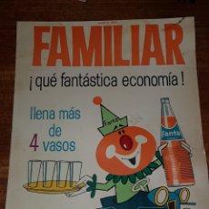 Carteles Publicitarios: ANTIGUO Y RARO CARTEL FANTA DE NARANJA FAMILIAR AÑO 1967 LEER DESCRIPCIÓN. Lote 213059295