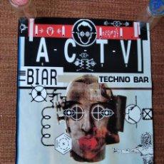 Carteles Publicitarios: ACTV - BIAR - TECHNO BAR. Lote 213961245