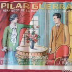 Carteles Publicitarios: ANTIGUO CARTEL PILAR GUERRA AÑOS 30-40. Lote 217955415