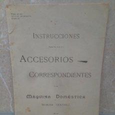 Carteles Publicitarios: CATALOGO DE INSTRUCCIONES MAQUINA DE COSER SINGER ACCESORIOS * PERFECTO * MAQUINA DOMESTICA 1901.. Lote 218742031