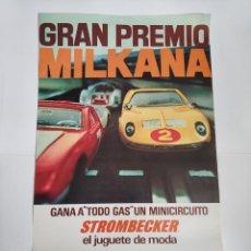 Affiches Publicitaires: RARISIMO CARTEL GRAN PREMIO MILKANA GANA A TODO GAS UN CIRCUITO STROMBECKER - SCALEXTRIC - PAYA 1969. Lote 219047862