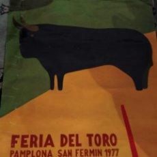 Cartazes Publicitários: CARTEL FERIA DEL TORO, PAMPLONA SAN FERMÍN 1977. 90X60CM.. Lote 220242251