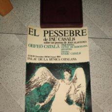 Carteles Publicitarios: CARTEL EL PESEBRE PAU CASALS 1967/1968. Lote 222060303