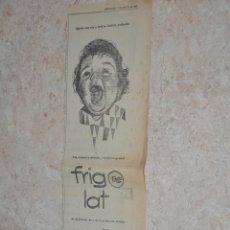 Affissi Pubblicitari: RECORTE DE PUBLICIDAD 1961, FRIGOLAT. Lote 223625945