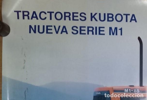Carteles Publicitarios: CARTEL TRACTORES EBRO KUBOTA SERIE M1 85 KUBOTA - Foto 4 - 223759018