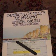 Carteles Publicitarios: CARTEL, TREN MURALLA DE ÁVILA. Lote 226067020