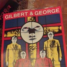 Carteles Publicitarios: GRAN CARTEL, GILBERT Y GEORGE, CUADROS 1982,1985. Lote 226149425