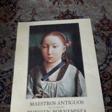 Carteles Publicitarios: CARTEL ORIGINAL, MAESTROS ANTIGUOS, DE LA COLECCIÓN THYSSEN, 1987. Lote 226490319