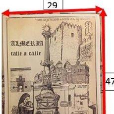Affissi Pubblicitari: CARTEL ALMERIA CALLE A CALLE. MONUMENTOS, PLAZAS, CALLES. DE J. J. SANTOS RIVAS. 1989. Lote 234305385