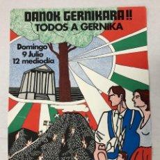 Carteles Publicitarios: CARTEL PUBLICITARIO TODOS A GERNIKA. EAJ-PNV. ABERRI EGUNA. C. 1960-1970. Lote 235903000