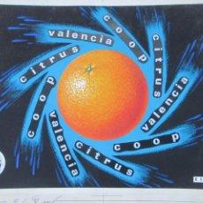 Affissi Pubblicitari: ETIQUETA ORIGINAL PINTURA PINTADA A MANO NARANJAS CITRUS COOP VALENCIA E156. Lote 235927225