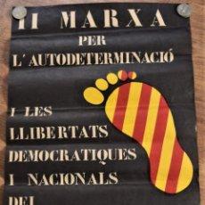 Carteles Publicitarios: II MARXA PER L´AUTODETERMINACIÓ I LES LLIBERTATS DEMOCRÁTIQUES I NACIONALS DEL PAIS VALENCIÀ - 1978. Lote 237755700