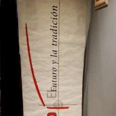Carteles Publicitarios: GRAN CARTEL EXPOSICIÓN / FERIAS - MASSEY FERGUSON 4200 EL FUTURO Y LA TRADICIÓN. Lote 237941060