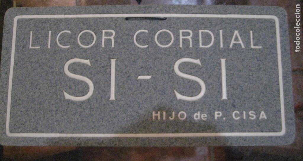 CARTEL PUBLICIDAD LICOR CORDIAL SI SI CISA . CARTON DURO . 30/14 CM (Coleccionismo - Carteles Gran Formato - Carteles Publicitarios)
