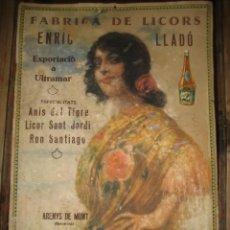 Carteles Publicitarios: ANTIGUO CARTEL PUBLICIDAD FABRICA DE LICORS LLADO ANIS TIGRE ARENYS DE MUNT DEFECT LIT TORRAS FUSTER. Lote 241854730