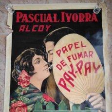 Affissi Pubblicitari: CARTEL PAPEL DE FUMAR PAY PAY.- PASCUAL IVORRA.- ALCOY. ALICANTE. PUBLICIDAD. ORIGINAL.70,5X100 CM. Lote 243871050