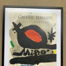 Carteles Publicitarios: CARTEL EXPOSICIÓN MIRÓ GALERIE MAEGHT. Lote 244021625