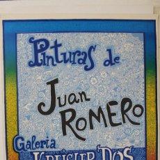 Carteles Publicitarios: CARTEL PUBLICITARIO JUAN ROMERO : GALERIA KREISLER DOS. Lote 245401360