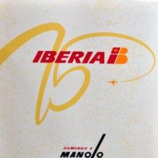 Cartazes Publicitários: CARPETA 75 ANIVERSARIO IBERIA - 3 CARTELES DE MANOLO PRIETO. Lote 251302005