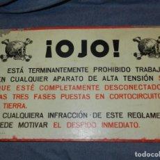 Carteles Publicitarios: (M) ANUNCIO DE CARTON - ¡ OJO ! ESTA TERMINANTEMENTE PROHIBIDO TRABAJAR APARATO DE ALTA TENSION. Lote 254359800