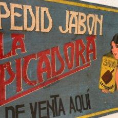Carteles Publicitarios: ANTIGUO CARTEL DE JABÓN SABO , LA PICADORA, PINTADO A MANO. Lote 257806075