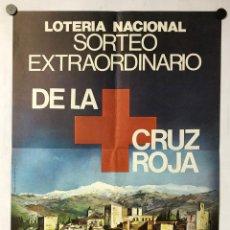 Carteles Publicitarios: HISTÓRICO CARTEL PROMOCIONAL LOTERÍA NACIONAL SORTEO EXTRAORDINARIO CRUZ ROJA 1980, GRANADA. Lote 265660604