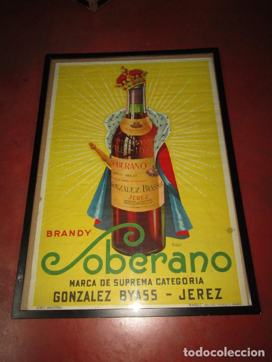 ANTIGUO CARTEL PUBLICITARIO DE BRANDY SOBERANO DE GONZÁLES BYASS EN JEREZ (Coleccionismo - Carteles Gran Formato - Carteles Publicitarios)