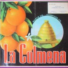 Carteles Publicitarios: CARTEL ITO ETIQUETA NARANJAS ORIGINAL LA COLMENA VIUDA ANTONIO PLANAS CARCAGENTE VALENCIA. Lote 269680978