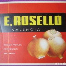 Carteles Publicitarios: CARTEL ITO ETIQUETA ORIGINAL E. ROSELLO VALENCIA CEBOLLAS. Lote 269681408