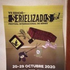 Carteles Publicitarios: CARTEL ORIGINAL -A3- SERIELIZADOS - FESTIVAL - INTERNACIONAL - 7 VII EDICION - CATALUÑA - AÑO 2020. Lote 270411048