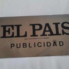 Carteles Publicitarios: PLACA METALICA PUBLICIDAD EL PAIS (38 X 18 CM). Lote 282561488