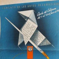 Cartazes Publicitários: U-176.- CARTEL DE -- FOMENTO DE LAS ARTES DECORATIVAS CUPULA DEL COLISEUM 5 AL 20 JUNIO 1948, VER. Lote 286260693