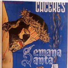 Carteles de Semana Santa: CARTEL SEMANA SANTA CACERES 1963 GRANDE LITOGRAFIA , ORIGINAL. Lote 25884781
