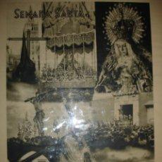 Carteles de Semana Santa: SEMANA SANTA SEVILLA,HERACLIO FOURNIER,40X 57.5 CM,CON MARGEN 50X69.5.SEVILLA. Lote 26857799