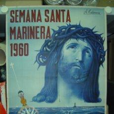 Carteles de Semana Santa: CARTEL SEMANA SANTA MARINERA - VALENCIA - AÑO 1960. Lote 27304043