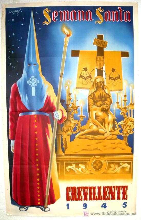 CARTEL CREVILLENTE, ALICANTE, SEMANA SANTA 1945 , ( DONAT ) LITOGRAFIA (Coleccionismo - Carteles Gran Formato - Carteles Semana Santa)