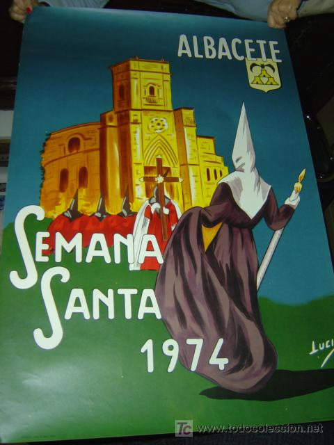 ALBACETE - SEMANA SANTA - AÑO 1974 - LITOGRAFIA (Coleccionismo - Carteles Gran Formato - Carteles Semana Santa)