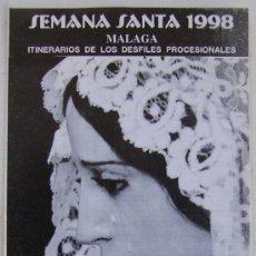 Carteles de Semana Santa: ITINERARIO SEMANA SANTA DE MALAGA 1998. Lote 244633060