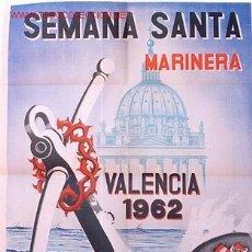 Carteles de Semana Santa: CARTEL SEMANA SANTA MARINERA VALENCIA 1962. Lote 25905519
